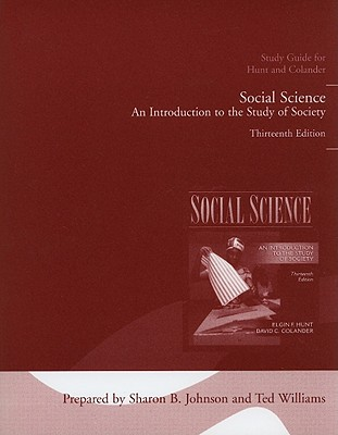 Social Science: An Introduction to the Study of Society - Johnson, Sharon B (Prepared for publication by), and Williams, Ted (Prepared for publication by)