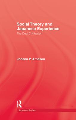 Social Theory & Japanese Experie - Arnason