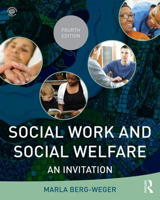 Social Work and Social Welfare: An Invitation - Berg-Weger, Marla