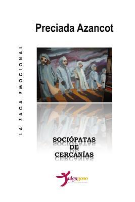 Sociopatas de Cercanias - Azancot, Preciada, and Editores, Tulga3000 (Editor)