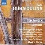 Sofia Gubaidulina: Fachwerk; Silenzio