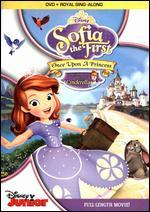 Sofia the First: Once Upon a Princess [With Book]