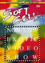 Soft Cell's Non-Stop Exotic Video Show