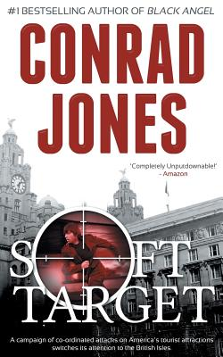 Soft Target - Jones, Conrad