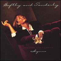 Softly and Tenderly - Deborah Liv Johnson