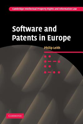 Software and Patents in Europe - Leith, Philip
