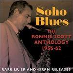 Soho Blues: The Ronnie Scott Anthology 1956-1962