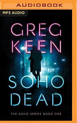 Soho Dead - Keen, Greg