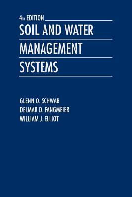 Soil and water management systems book by glenn o schwab for Soil use and management
