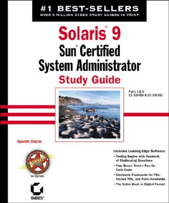 Solaris 9: Sun Certified System Administrator Study Guide - Docter, Quentin