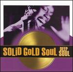 Solid Gold Soul: Deep Soul