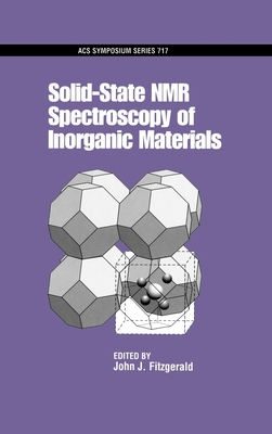 Solid-State NMR Spectroscopy of Inorganic Materials - Fitzgerald, John J (Editor)
