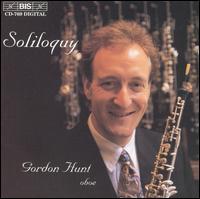 Soliloquy: British Music for Solo Oboe - Gordon Hunt (oboe)
