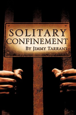 Solitary Confinement - Tarrant, Jimmy