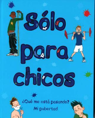 Solo Para Chicos - Crossick, Matt (Contributions by)