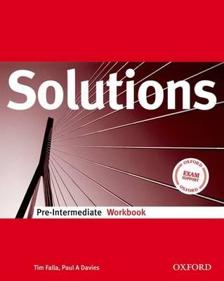 Solutions Pre-Intermediate: Workbook - Falla, Tim, and Davies, Paul A.