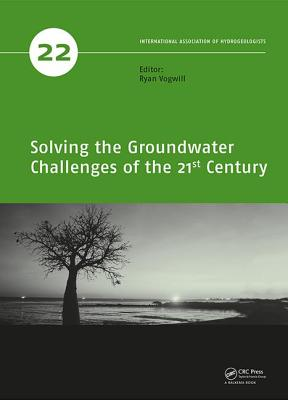 Solving the Groundwater Challenges of the 21st Century - Vogwill, Ryan (Editor)