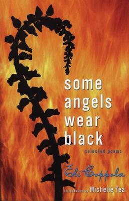 Some Angels Wear Black: Selected Poems - Coppola, Eli