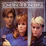 Some Kind of Wonderful [Original Soundtrack]