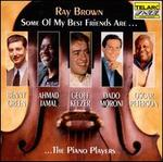 Some of My Best Friends Are: The Piano Players