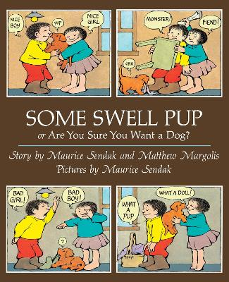 Some Swell Pup or are You Sure You Want a Dog? - Sendak, Maurice
