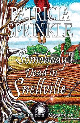 Somebody's Dead in Snellville - Sprinkle, Patricia