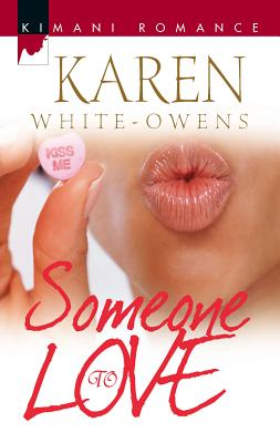 Someone to Love - Owens, Karen White