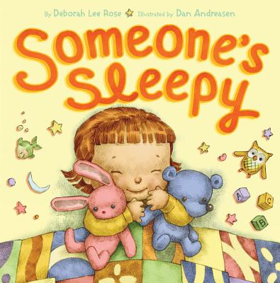 Someone's Sleepy - Rose, Deborah Lee