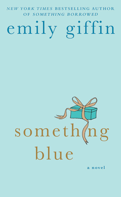 Something Blue - Giffin, Emily