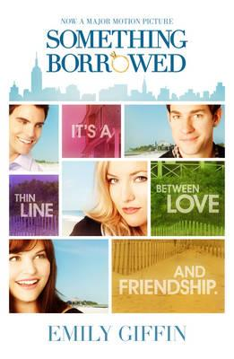 Something Borrowed Film Tie in - Giffin, Emily