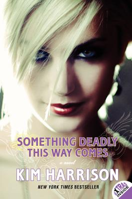 Something Deadly This Way Comes - Harrison, Kim