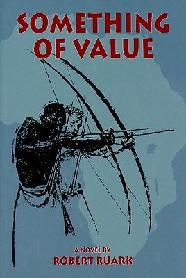 Something of Value - Ruark, Robert