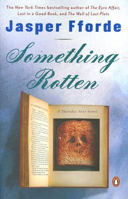 Something Rotten - Fforde, Jasper