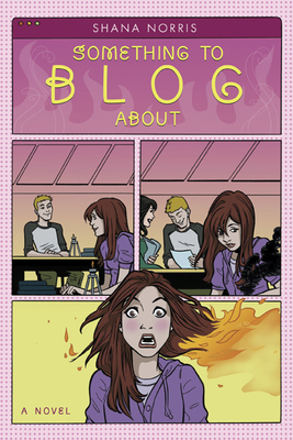 Something to Blog about - Norris, Shana