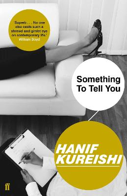 Something to Tell You - Kureishi, Hanif