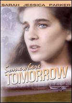 Somewhere Tomorrow - Robert Wiemer