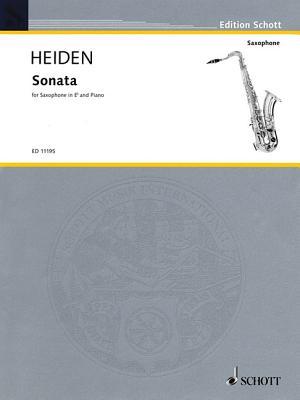 Sonata: For Alto Saxophone & Piano - Heiden, Bernhard (Composer)