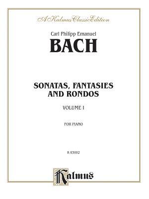 Sonatas, Fantasias & Rondos, Vol 1 - Bach, Carl Philipp Emanuel (Composer)