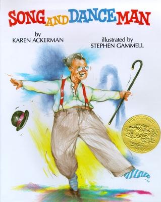 Song and Dance Man - Ackerman, Karen