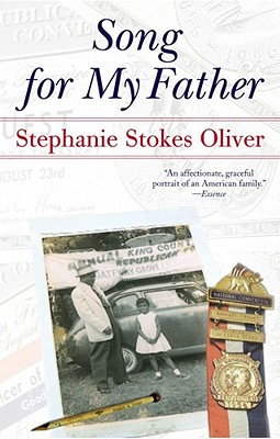 Song for My Father: Memoir of an All-American Family - Oliver, Stephanie Stokes