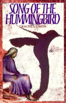 Song of the Hummingbird - Limon, Graciela