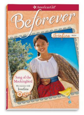 Song of the Mockingbird: My Journey with Josefina - American Girl Publishing