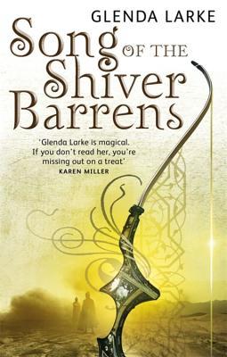 Song of the Shiver Barrens - Larke, Glenda