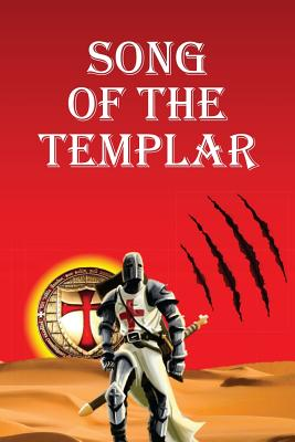 Song of the Templar - Clayton, Nigel Brian James