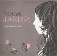 Song Up in Her Head - Sarah Jarosz