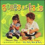 Songs for Kids [Legacy]