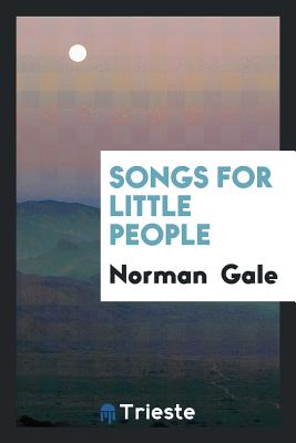 Songs for Little People - Gale, Norman