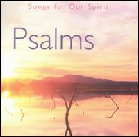 Songs for Our Spirit: Psalms - Various Artists