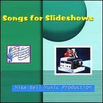 Songs for Slideshows
