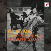 Songs from the Arc of Life - Kathryn Stott (piano); Yo-Yo Ma (cello)